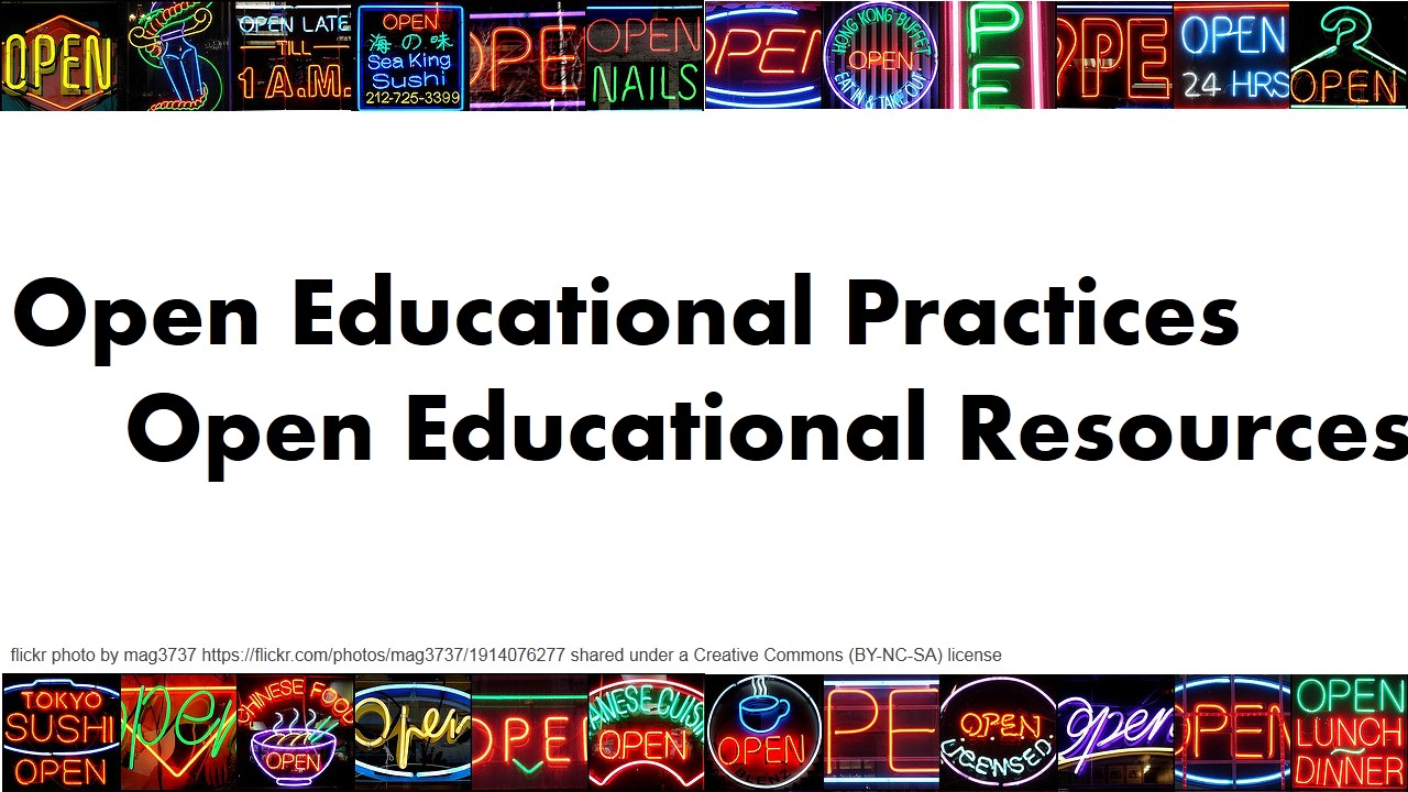 Open Educational Practice, Open Educational Resources