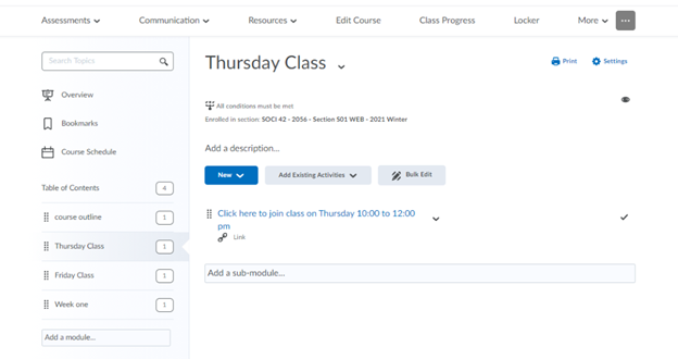 """D2L Webex link provided to students as course content. Separate modules have been set up for each class. The image shows one selected with the heading """"Thursday Class"""" and directions to """"click here to join class on Thursday 10 to 12 pm"""""""